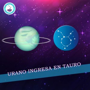 Urano ingresa a Tauro